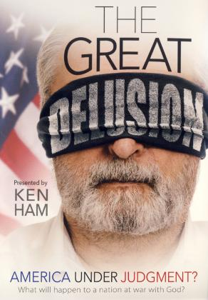 THE GREAT DELUSION - AMERICA UNDER JUDGMENT?