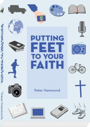PUTTING FEET TO YOUR FAITH