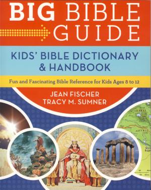 KID'S BIBLE DICTIONARY & HANDBOOK