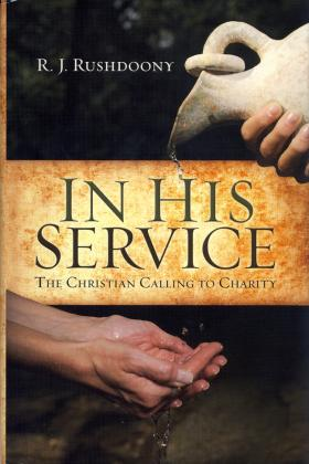 IN HIS SERVICE - THE CHRISTIAN CALLING TO CHARITY