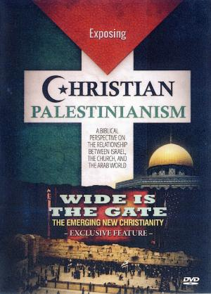WIDE IS THE GATE - EXPOSING CHRISTIAN PALESTINIANI