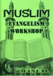 MUSLIM EVANGELISM WORKSHOP-MANUAL