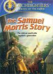 THE SAMUEL MORRIS STORY - ANIMATED - DVD