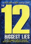 12 BIGGEST LIES DVD, THE