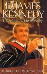 D. JAMES KENNEDY - THE MAN & H
