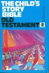 Child's Story Bible Old Testament vol 2