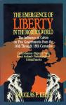 THE EMERGENCE OF LIBERTY