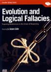 EVOLUTION & LOGICAL FALLACIES