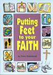 PUTTING FEET TO YOUR FAITH