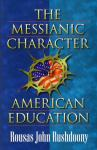 THE MESSIANIC CHARACTER OF AME