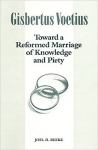 Gisbertus Voetious: Reformed Marriage Knowledge