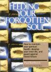 FEEDING YOUR FORGOTTEN SOUL