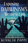 EXPOSING DARWINISM'S WEAKEST L