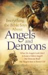 EVERYTHING THE BIBLE SAYS ABOUT ANGELS AND DEMONS