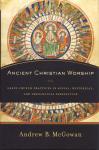 ANCIENT CHRISTIAN WORSHIP