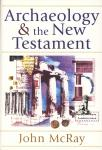 ARCHAEOLOGY & THE NEW TESTAMENT