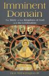 Imminent Domain - the Kingdom of God