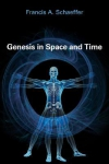 Genesis in Space and Time