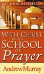 WITH CHRIST IN THE SCHOOL OF PRAYER