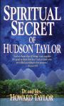 SPIRITUAL SECRET OF HUDSON TAYLOR