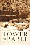 TOWER OF BABEL - CULTURAL HISTORY OF OUR ANCESTORS