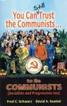 YOU CAN STILL TRUST THE COMMUNISTS... TO BE COMMUN