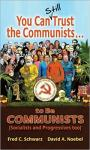 You can still trust the Communists HC