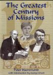 THE GREATEST CENTURY OF MISSIONS - HARDCOVER