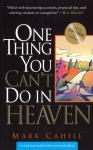 ONE THING YOU CANT DO IN HEAVEN