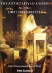 AUTHORITY OF CHRIST & THE FIRST DAY SABBATH