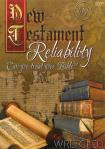 NEW TESTAMENT RELIABILITY - CAN YOU TRUST  BIBLE?