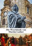 Weerklank van Martin Luther, Die