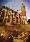 Greatest Century of Reformation updated & expanded