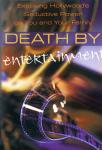 DEATH BY ENTERTAINMENT - DVD