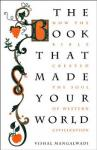 Book that Made your World, The