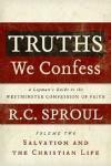 Truths We Confess Vol 2 - Salvation