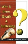Why is there Death and Suffering?