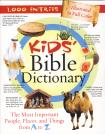 KID'S BIBLE DICTIONARY