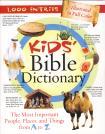 KID'S BIBLE DICTIONARY