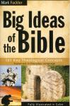 BIG IDEAS OF THE BIBLE