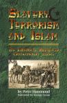 SLAVERY, TERRORISM AND ISLAM