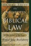THE INSTITUTES OF BIBLICAL LAW - VOL. 3