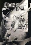 GOOD AND EVIL - Black & White