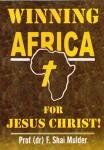 Winning Africa for Jesus Christ!