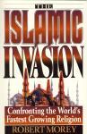 THE ISLAMIC INVASION