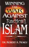WINNING THE WAR AGAINST RADICAL ISLAM