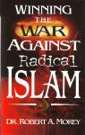WINNING THE WAR AGAINST RADICAL ISLAM