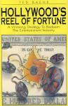 HOLLYWOOD'S REEL OF FORTUNE