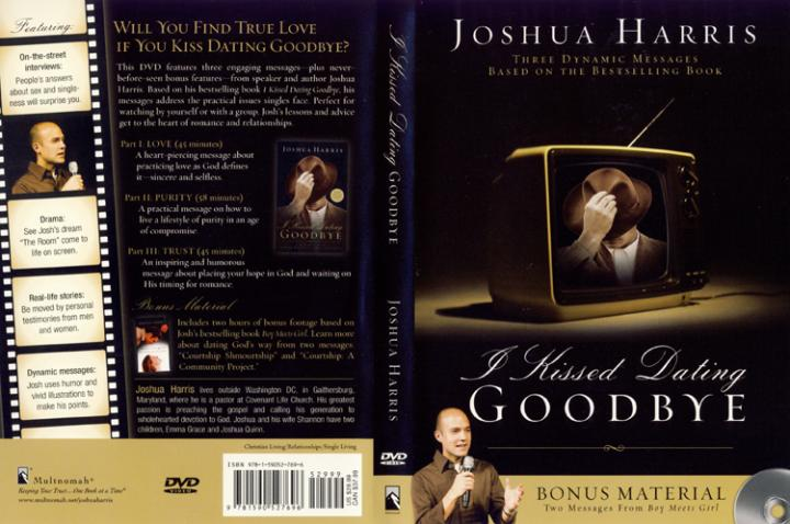 Joshua Harris I Kissed Dating Goodbye