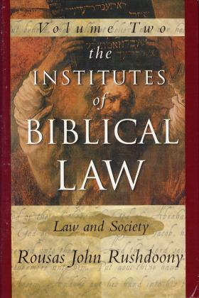 THE INSTITUTES OF BIBLICAL LAW - VOL. 2